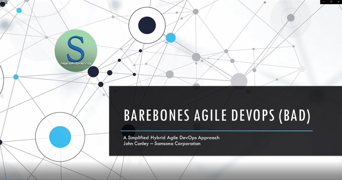 Barebones Agile DevOps (BAD) – A Simplified Hybrid Agile DevOps Approach for Delivering IT CloudSolutions